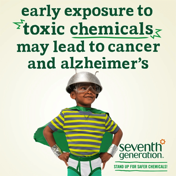 Seventh Generation Toxin Freedom Fighters