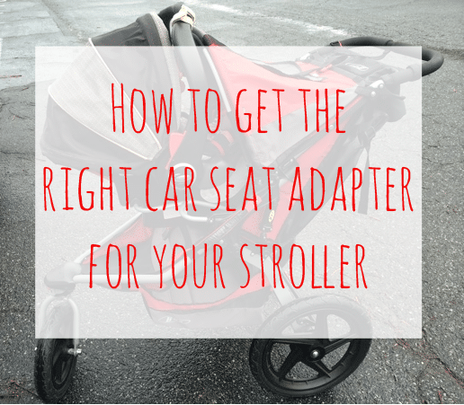 How to get the right car seat adapter for your stroller