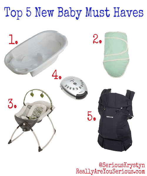 Top 5 New Baby Must Hvaes