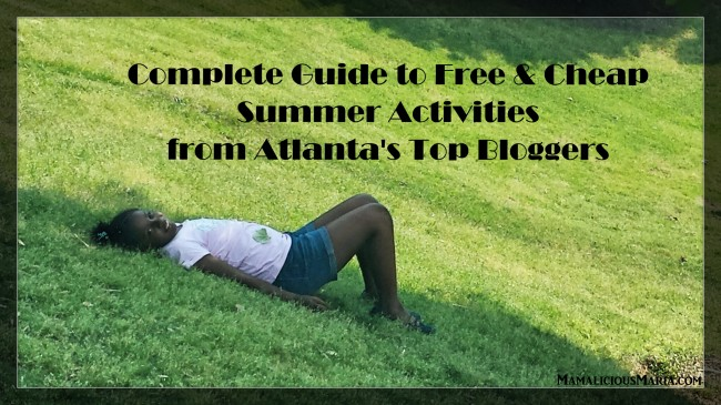 COMPLETE GUIDE TO FREE & CHEAP SUMMER ACTIVITIES FROM ATLANTA'S TOP BLOGGERS