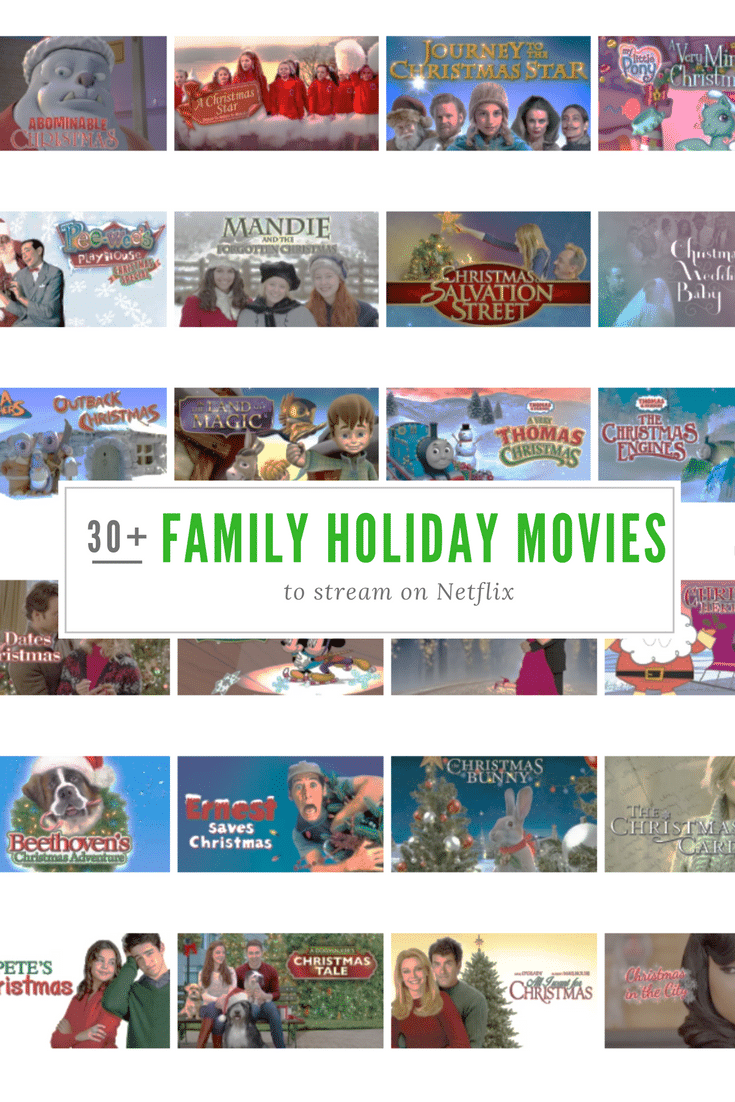 Over 30+ Family Holiday Movies to Stream on Netflix