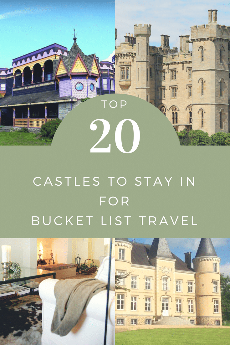 Top 20 Castles to Stay and Vacation in for Bucket List Travel