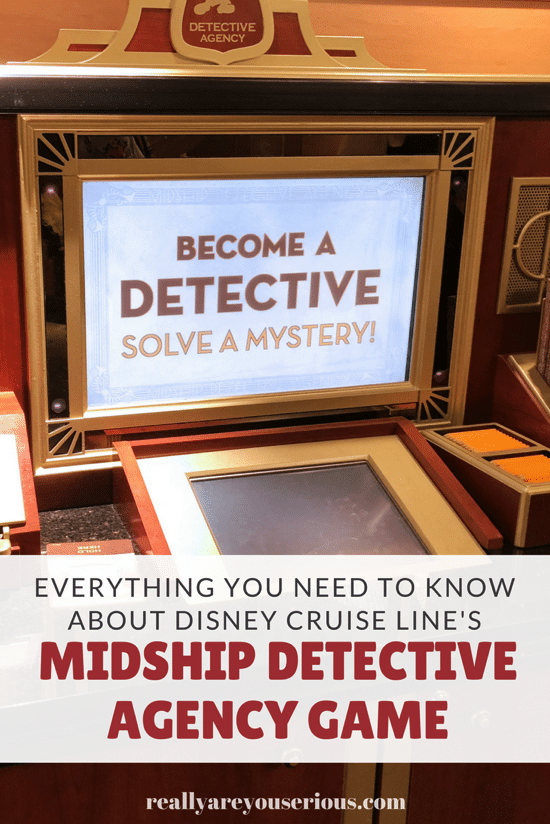 Everything You Need to Know About the Midship Detective Agency Game on Disney Cruise Line with VIDEO