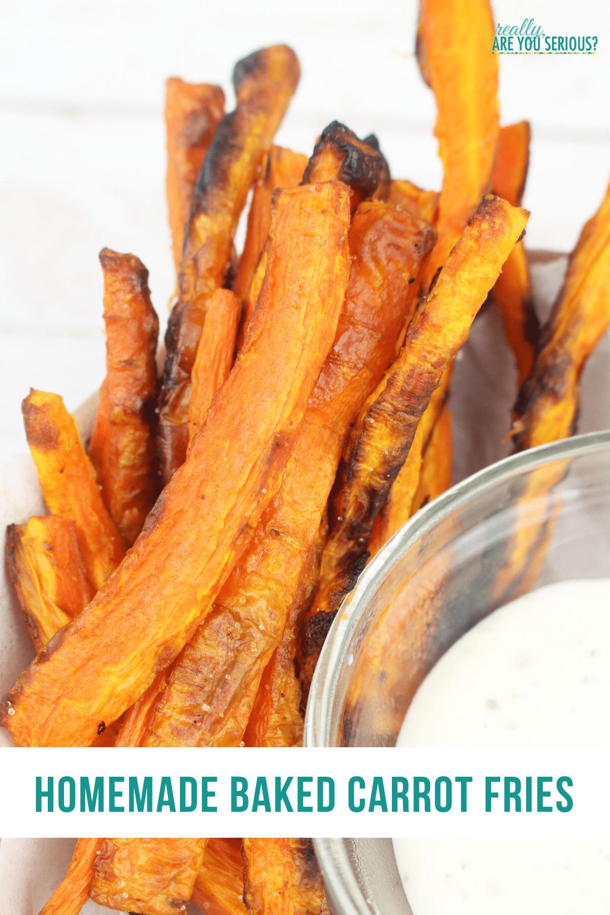 Homemade baked carrot fries