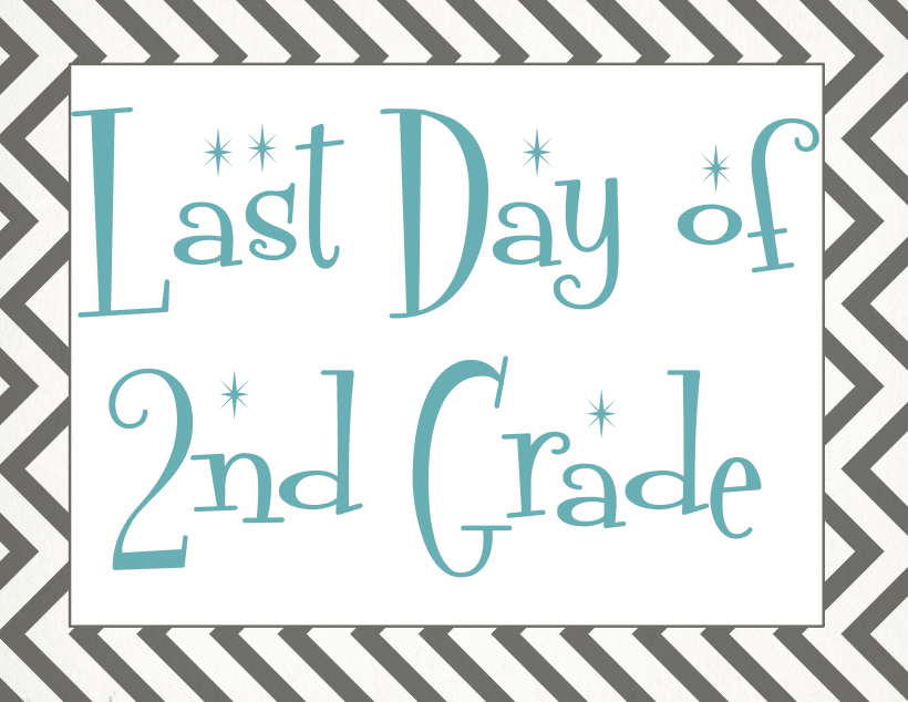 Last day of 2nd grade